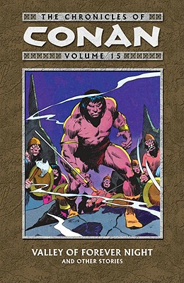 Chronicles of Conan By Howard, Robert E. (CRT)/ Dematteis, J. M./ Buscema, John (CON)